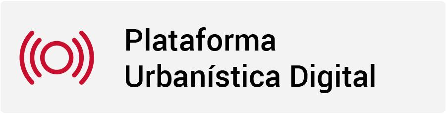 Plataforma Urbanística Digital